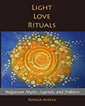 Light Love Rituals by Ronesa Aveela