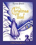 The Christmas Thief by Ronesa Aveela