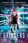 Kip and The Grinders by Zachary Chopchinski