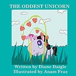 The Oddest Unicorn by Diane Daigle