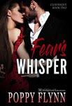 Fear's Whisper by Poppy Flynn