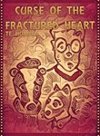 Curse of The Fractured Heart by T E Hodden