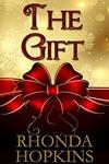 The Gift by Rhonda Hopkins