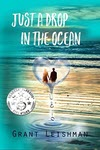 Just a Drop in the Ocean by Grant Leishman