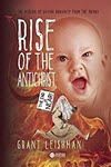 Rise of the Antichrist by Grant Leishman