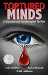 Tortured Minds by Grant Leishman