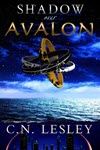 Shadow Over Avalon by C N Lesley