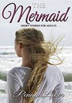 The Mermaid by Penny Luker