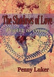 The Shadows of Love by Penny Luker