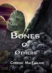 Bones of Others by Cherime MacFarlane