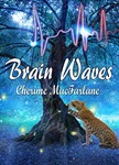Brain Waves by Cherime MacFarlane