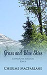 Grass and Blue Skies by Cherime MacFarlane