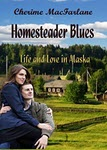 Homesteader Blues by Cherime MacFarlane