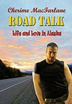 Road Talk by Cherime MacFarlane