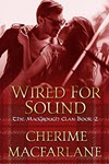 Wired for Sound by Cherime MacFarlane