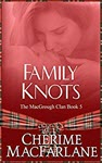 Family Knots by Cherime MacFarlane