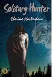 Solitary Hunter: A Shifter Novella by Cherime MacFarlane