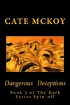 Dangerous Deceptions by Cate Mckoy