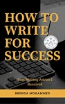 How to Write for Success by Brenda Mohammed