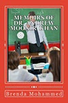 Memoirs of Dr. Andrew Moonir Khan: Journey of an Educator by Brenda Mohammed