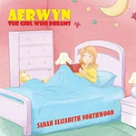 Aerwyn: The girl who dreams by Sarah Northwood