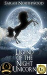 Legend of the Night Unicorn by Sarah Northwood