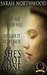 She's Not Gone by Sarah Northwood