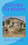 Return To Aegos by May J Panayi