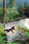 The Dragonfly Grove by Helen Pryke