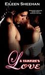 A Vampire's Love by Eileen Sheehan