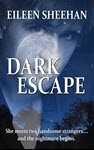 Dark Escape by Eileen Sheehan