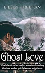 Ghost Love by Eileen Sheehan