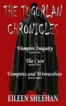 The Tugurlan Chronicles Complete Trilogy by Eileen Sheehan