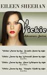 Vickie Adventure Series by Eileen Sheehan
