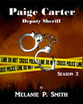 Paige Carter: Deputy Sheriff 2 by Melanie P Smith