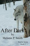 After Dark by Melanie P Smith