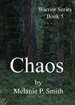 Chaos by Melanie P Smith