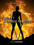 A Change of Rules by L L Thomsen