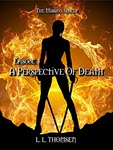 A Perspective of Death by L L Thomsen