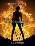 Running the Gauntlet by L L Thomsen