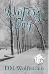 Winters Day by DM Wolfenden