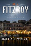 Mrs. Fitzroy: A Captain Savva Mystery by Rachael Wright
