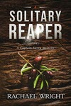 A Solitary Reaper by Rachael Wright