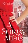 A Sorry Affair by Kirsten Nairn