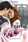 The Fearful Heart by Cherry Christensen