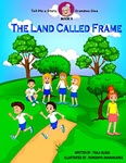 The Land Called Frame by Tsila Glidai