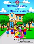 Marvelous Marva and the Magical Marbles by Tsila Glidai