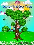 Oakey the Oak Tree by Tsila Glidai