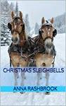 Christmas Sleighbells by Anna Rashbrook