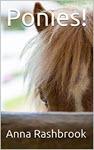 Ponies by Anna Rashbrook